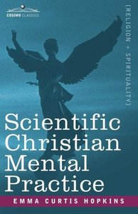 Scientific Christian Mental Practice