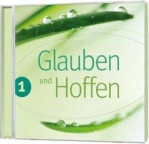 Glauben und Hoffen,Begleit-CD 1