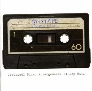 Mixtape-Classical Piano Arrangements of Pop Hits