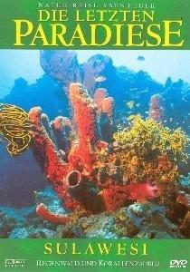 Die letzten Paradiese - Sulawesi - Regenwald und Korallenzauber