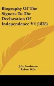 Biography Of The Signers To The Declaration Of Independence V4 (