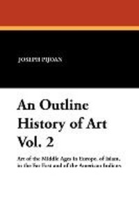 An Outline History of Art Vol. 2