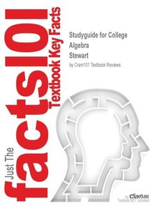 Studyguide for College Algebra by Stewart, ISBN 9780534405991