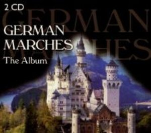 German Marches - The Album