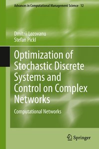 Optimization of Stochastic Discrete Systems and Control on Compl