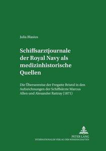 Schiffsarztjournale der Royal Navy als medizinhistorische Quelle
