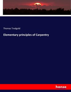 Elementary principles of Carpentry