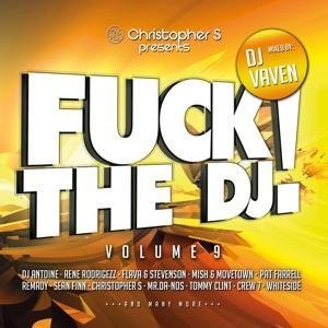Fuck The DJ! Vol.9