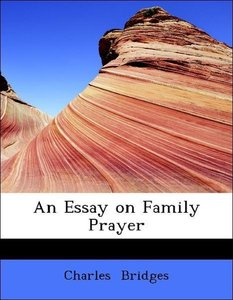 An Essay on Family Prayer