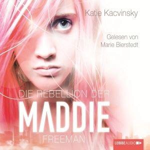 Die Rebellion Der Maddie Freem