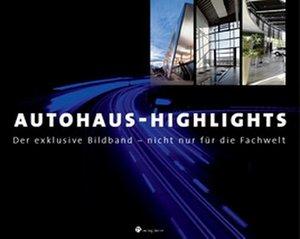 Autohaus-Highlights