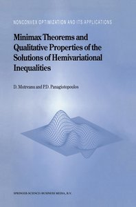 Minimax Theorems and Qualitative Properties of the Solutions of