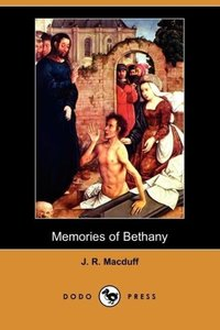 Memories of Bethany (Dodo Press)