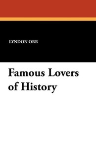 Famous Lovers of History