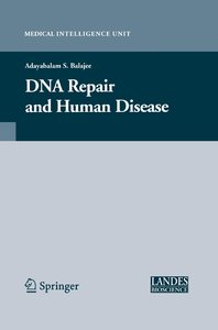 DNA Repair and Human Disease