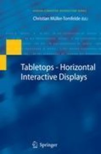 Tabletops - Horizontal Interactive Displays