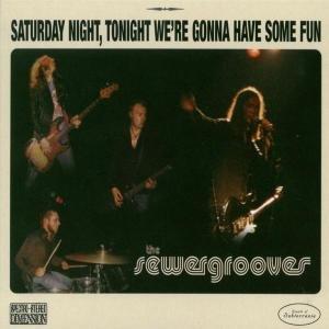 Saturday Night,Tonight We're Gonna
