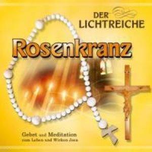 Der lichtreiche Rosenkranz