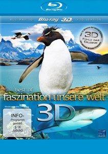 Best of Faszination Unsere Welt 3D - Fühle das Erlebnis
