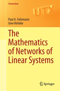 The Mathematics of Networks of Linear Systems