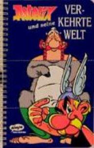 Asterix und seine verkehrte Welt