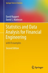 Statistics and Data Analysis for Financial Engineering