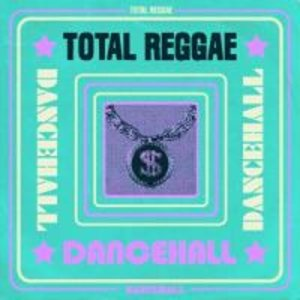 Total Reggae-Dancehall