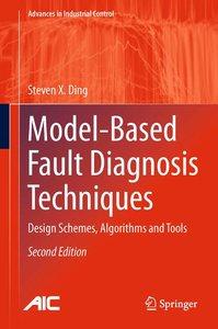 Model-Based Fault Diagnosis Techniques