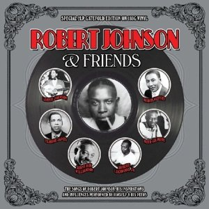 Robert Johnson & Friends