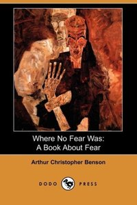 Where No Fear Was