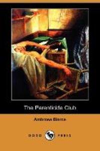 The Parenticide Club (Dodo Press)