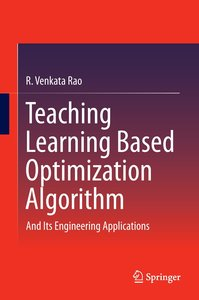 Teaching Learning Based Optimization Algorithms