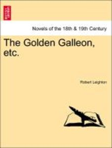 The Golden Galleon, etc.