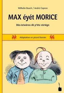 Max und Moritz. Max éyét Morice