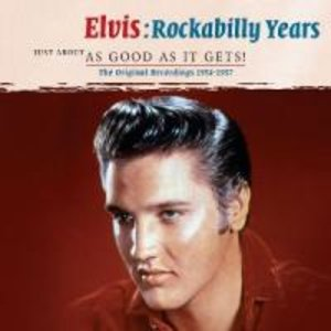 Rockabilly Years-Just About As Good As It Gets