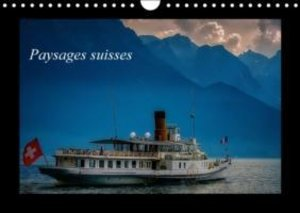 Paysages suisses (Calendrier mural 2015 DIN A4 horizontal)