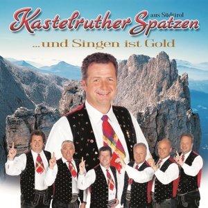 ...Und Singen Ist Gold