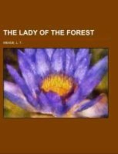 The Lady of the Forest