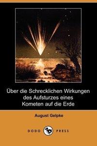 Uber Die Schrecklichen Wirkungen Des Aufsturzes Eines Kometen Au