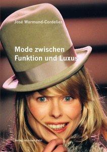 Mode zwischen Funktion und Luxus
