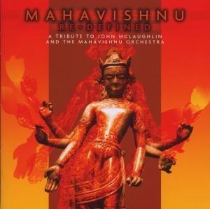 Mahavishnu Re-Defined (Tribute To John McLaughlin)