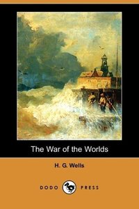 The War of the Worlds (Dodo Press)