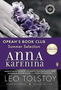 Anna Karenina (Oprah #5): (Penguin Classics Deluxe Edition)