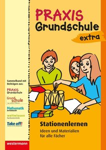 Praxis Grundschule extra. Stationenlernen