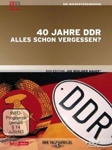 40 Jahre DDR - Alles schon vergessen?