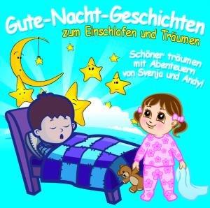 Gute-Nacht-Geschichten zum Einschlafen & Träumen