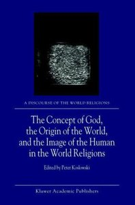 The Concept of God, the Origin of the World, and the Image of th