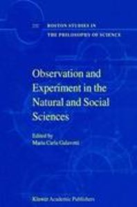 Observation and Experiment in the Natural and Social Sciences