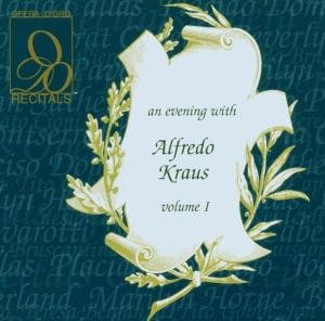 An Evening With Alfredo Kraus Vol.1