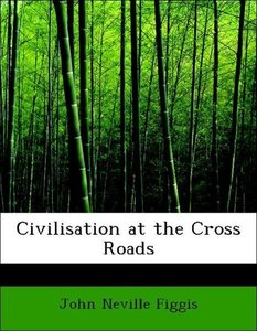 Civilisation at the Cross Roads